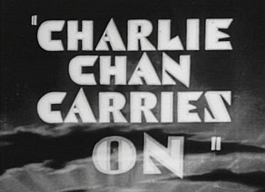 """Charlie Chan Carries On"""